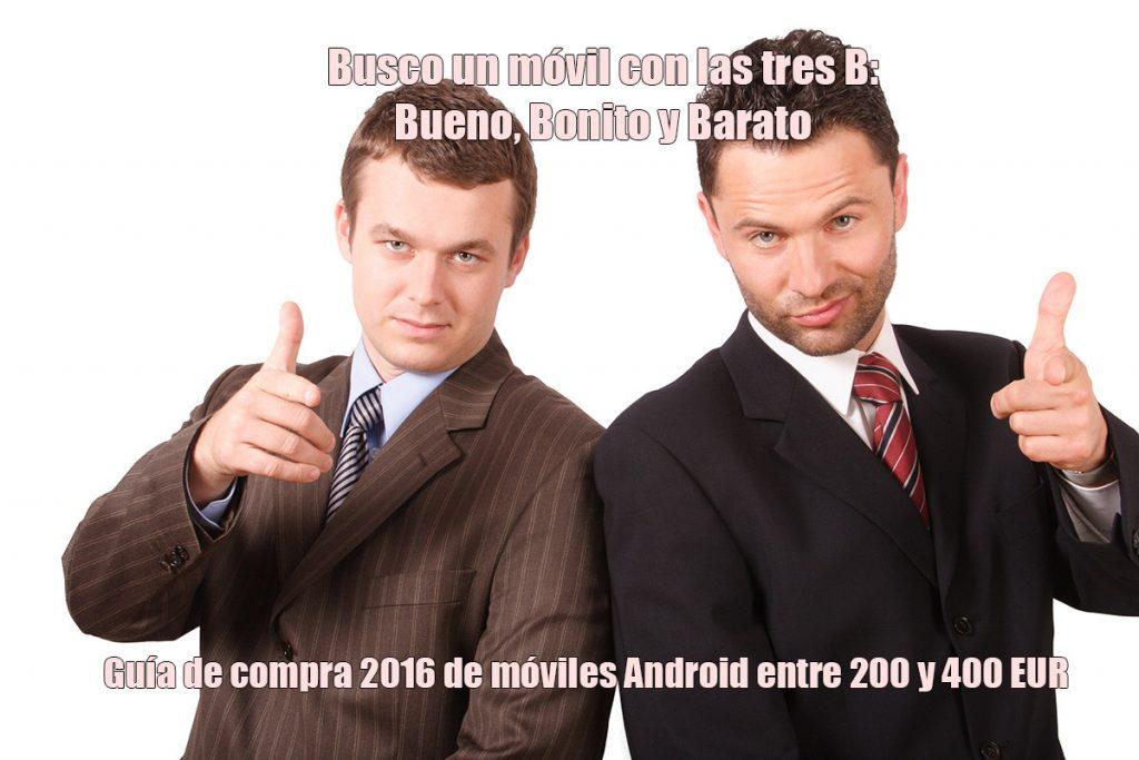 Móvil Android con las tres B: Bueno, Bonito y Barato