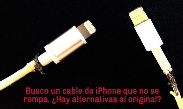 Los mejores cables para iPhone 5/6 no originales (y más baratos que los originales)